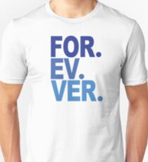 Forever. For-ev-ver. Sandlot Design Unisex T-Shirt