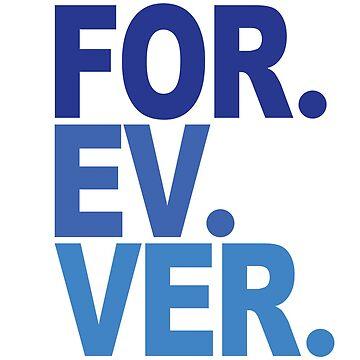 Forever. For-ev-ver. Sandlot Design by justinwmiller