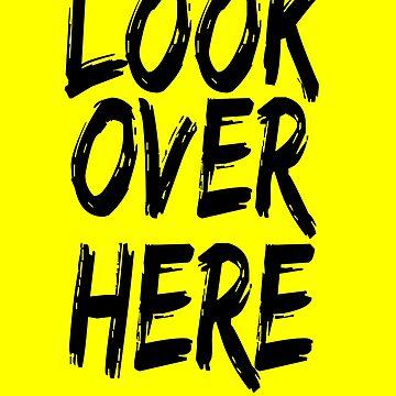 Lookie Lookie by apstephens