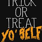Trick or Treat Yo Self | Halloween Party |  by Kittyworks