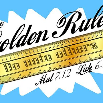 THE GOLDEN RULE by Calgacus