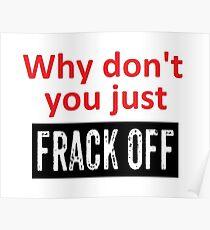 Frack Off Poster