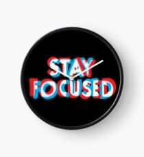 Stay Focused Clock