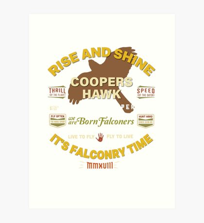 Coopers Hawk Apparel and Gear for Falconers who fly Coopers Hawks Art Print
