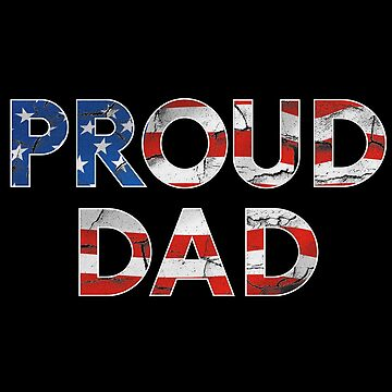 Proud Dad by Mkirkdesign