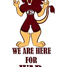 """Ennis Lions """"WE ARE HERE FOR WAR"""" by braedenart"""