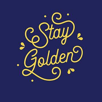 Stay Golden - Golden Girls Hand Lettering by kathleenfrank