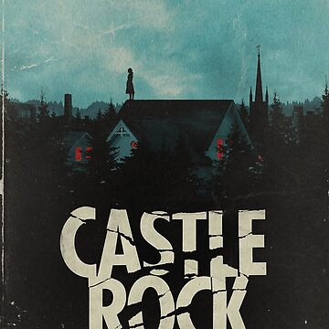 Castle Rock Locandine by DarkTears