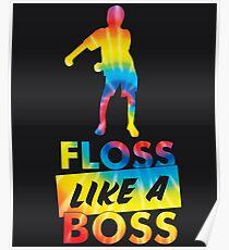 Tie Dye Floss Like A Boss - Flossing Dance Poster