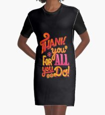Thank you! Graphic T-Shirt Dress
