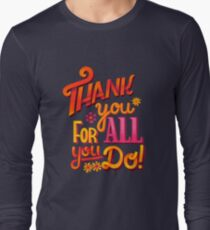 Thank you! Long Sleeve T-Shirt