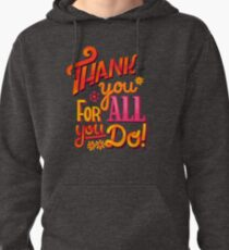 Thank you! Pullover Hoodie