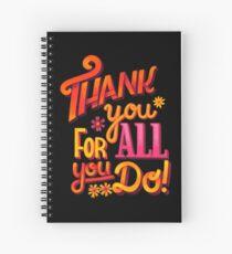 Thank you! Spiral Notebook