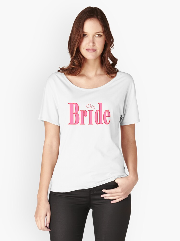 Bride Women's Relaxed Fit T-Shirt Front