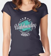 Wakeboarding Addict T-Shirt - Cool Funny Best Nerdy Wakeboarder Team Coach Team Humor Slogan Statement Graphic Image Quote Tee Shirt Gift Women's Fitted Scoop T-Shirt