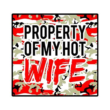 Husband T-shirt Gift: Property Of My Hot Wife by drakouv