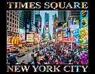 Times Square Tourists (poster on black) by Ray Warren