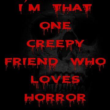 Horror Friend by MadYorkie666