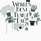 World's Best Plant Dad by Harriet Harker