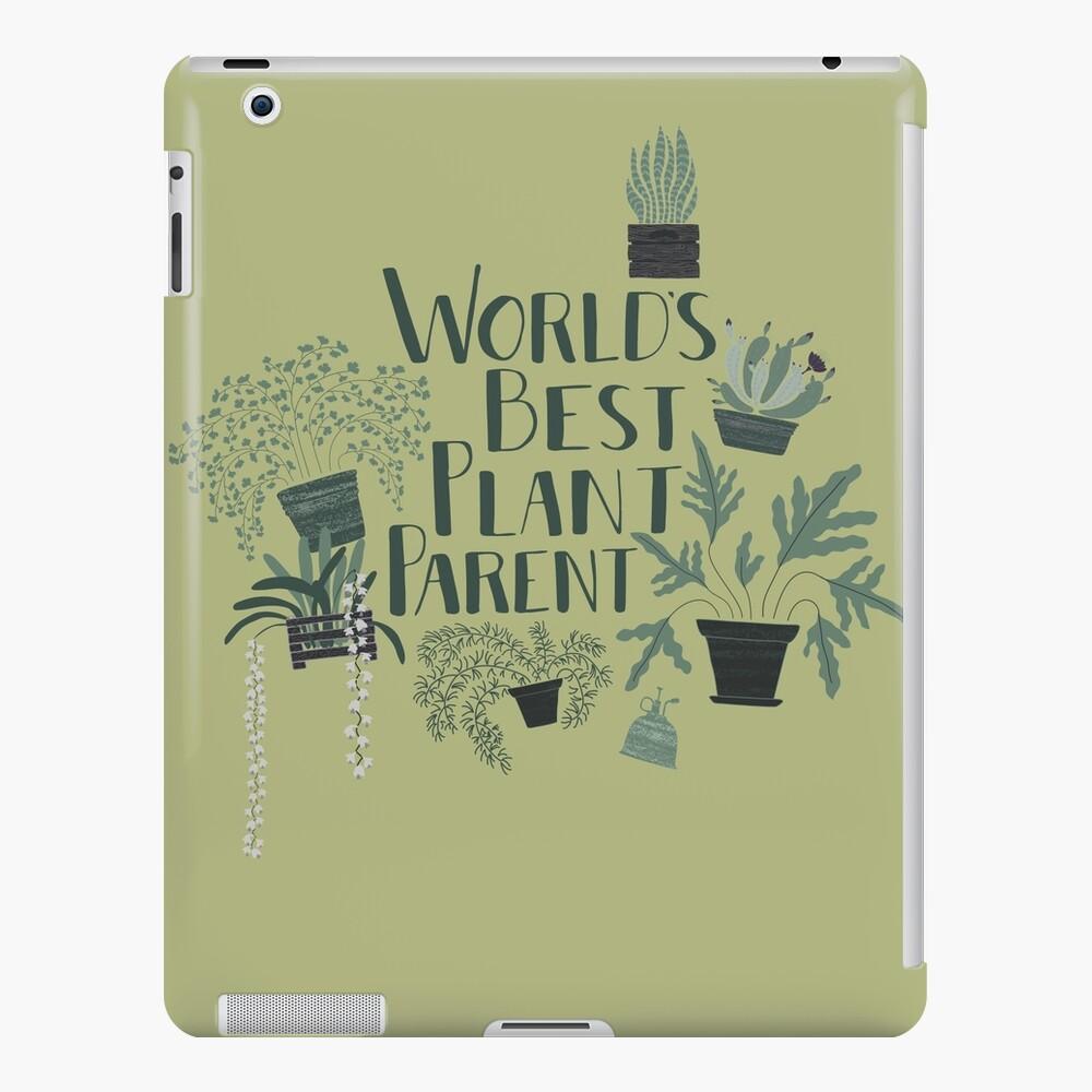 World's Best Plant Parent | iPad Case & Skin