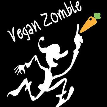 Vegan Zombie - Funny Vegan by SmartStyle