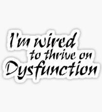 Dysfunction Sticker