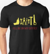 I'll Be In My Office Slim Fit T-Shirt