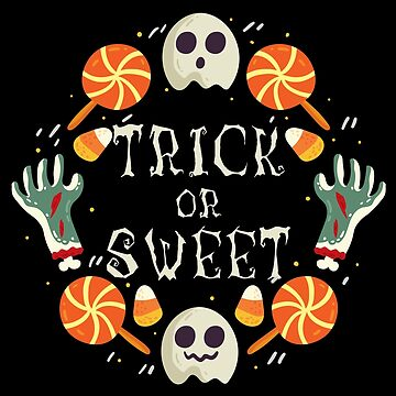 Trick Or Sweet - Happy Halloween by SmartStyle