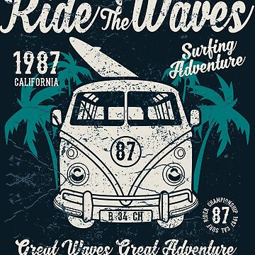 Ride the Waves by ExpApparel