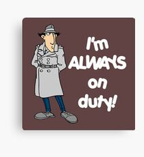Inspector Gadget - I'm Always On Duty - White Font Canvas Print