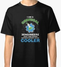 I Am A Chemical Engineer Classic T-Shirt