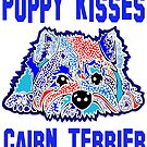Puppy Kisses Puppies Cairn Terrier Terriers Dog Dogs Gift Idea's Mom Lover Owner Pet Jackie Carpenter Art Best Seller Gifts by Jackie Carpenter