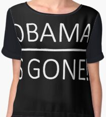 Obama Is Gone!! Chiffon Top