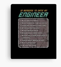 10 Reasons To Date An Engineer Canvas Print