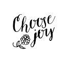 Choose Joy by Ann Drake