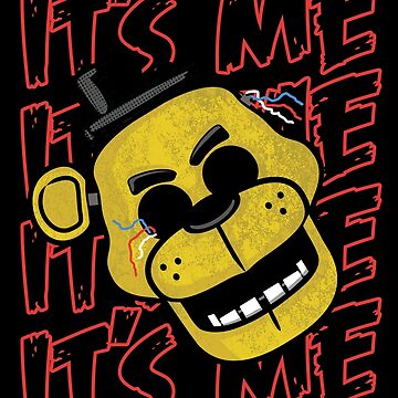 Five Nights At Freddy's It's Me Golden Freddy by fnaftees