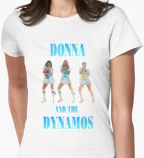 mamma mia donna and the dynamos Women's Fitted T-Shirt