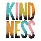 kindness by Matthew Taylor Wilson