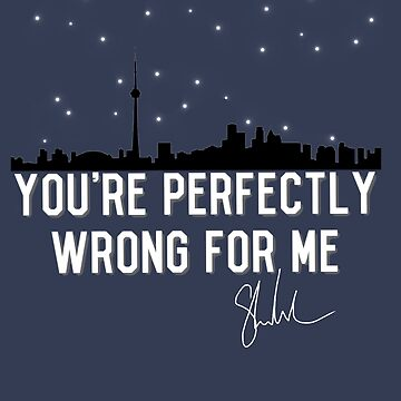 Perfectly Wrong Toronto  by Beginartist