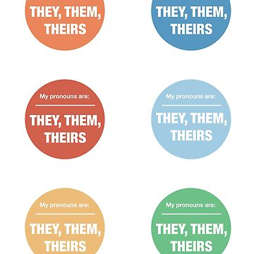 They, Them, Theirs gender neutral pronoun stickers by rodentgorl