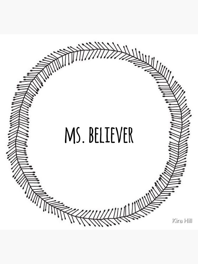Frau Believer von kiracaylen