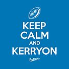 Keep Calm and Kerryon by thedline