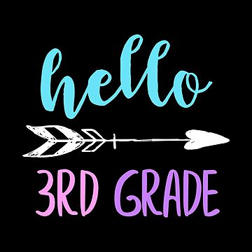 Hello 3rd Grade Arrow Teacher by rkhy