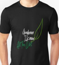 Funny Garden Shirt Know All The Dirt Vegetables Plants Unisex T-Shirt