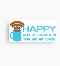 HAPPY when left with WIFI and COFFEE Metal Print