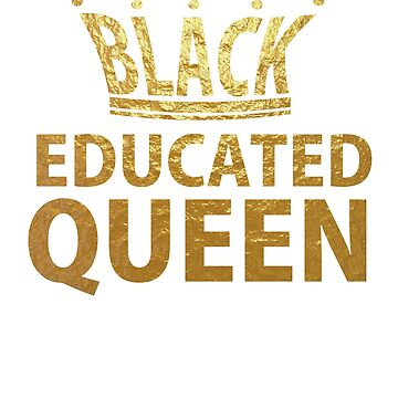 Black Educated queen by CasualMood
