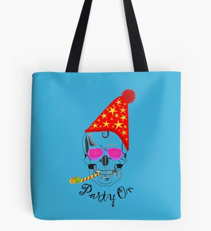 Party On ... Tote Bag