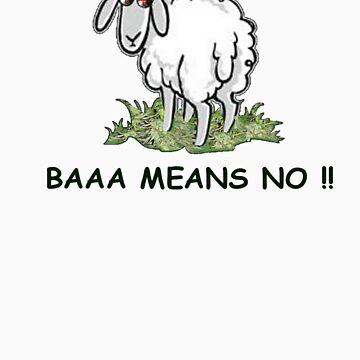 Baaa means no !! by nimbinmagic