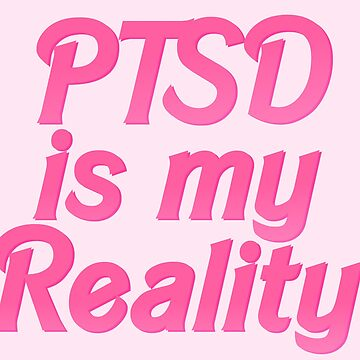 PTSD Awareness: reality by mothernatural