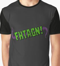 FHTAGN! Graphic T-Shirt